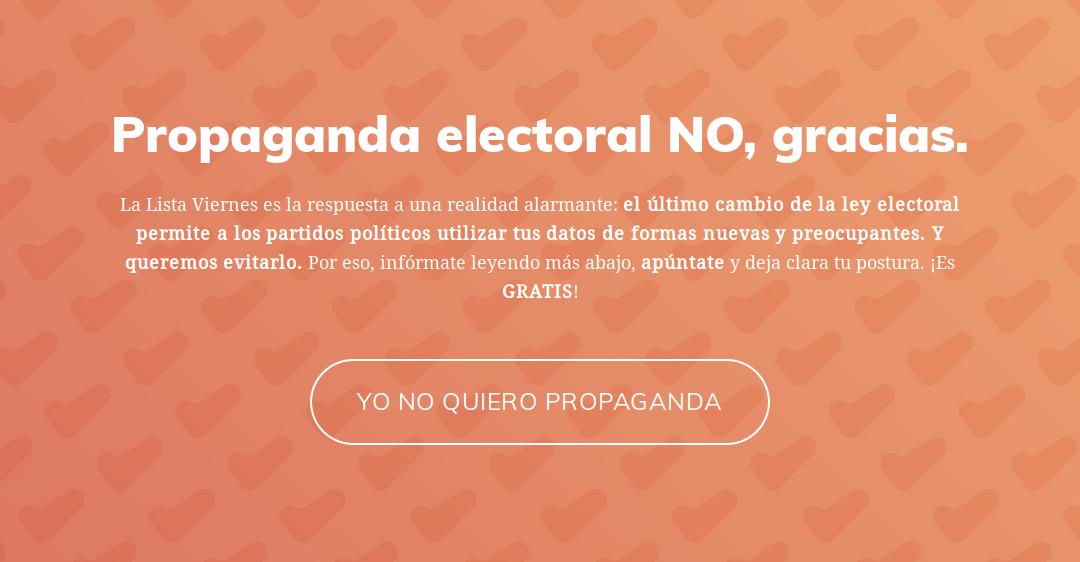 La 'Lista Viernes', propaganda electoral NO, gracias.
