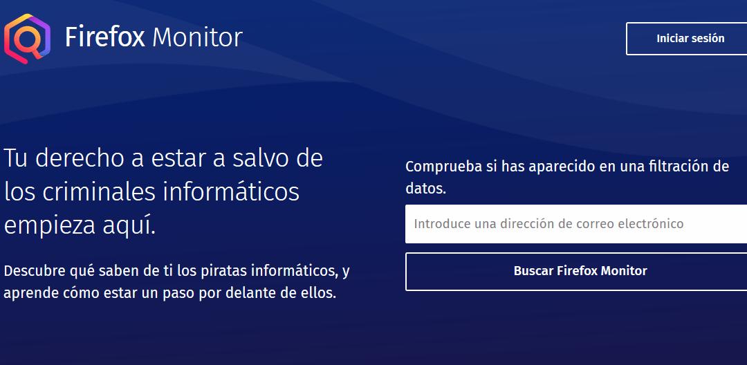 Firefox Monitor, la herramienta de Mozilla que te alertará si has sido hackeado.