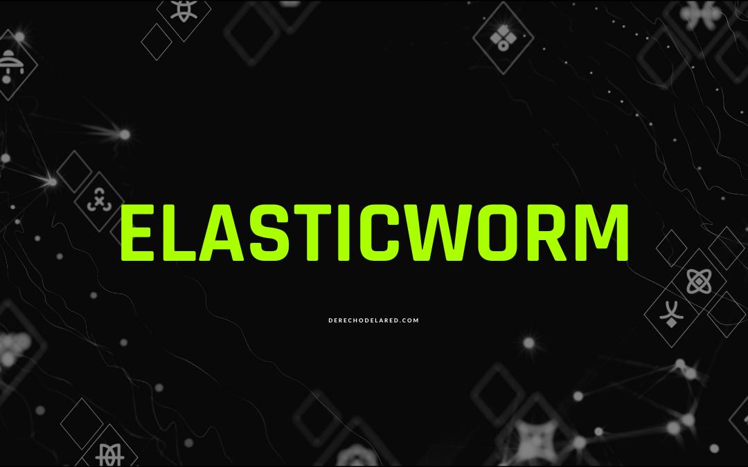 Elasticworm, el gusano que amenaza a Elasticsearch.