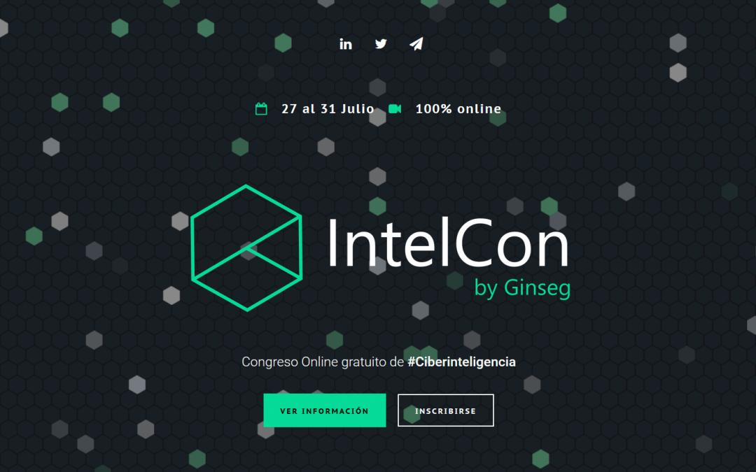 IntelCon, el congreso online gratuito de Ciberinteligencia.